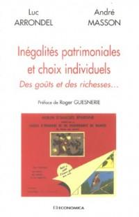 Inégalités patrimoniales et choix individuels : Des goûts et des richesses...