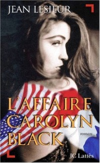 L'affaire Carolyn Black