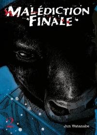 Malédiction Finale - Tome 2