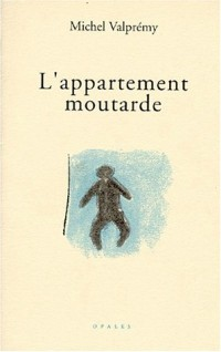 L'appartement moutarde