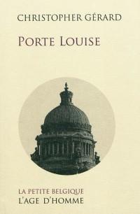 Porte Louise