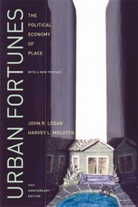 Urban Fortunes - The Political Economy of Place (20th Anniversary Edition)