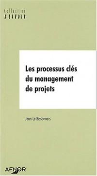 Les processus clés du management de projets