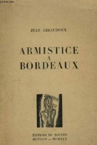 Armistice A Bordeaux