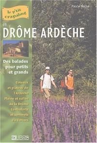 Drôme Ardèche : Balades pour petits et grands