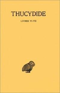 Histoires de la guerre du Péloponnèse, tome 4, Livres VI-VII