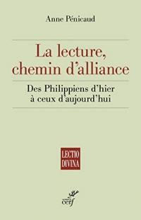 La lecture, chemin d'alliance : Des Philippiens d'hier à ceux d'aujourd'hui