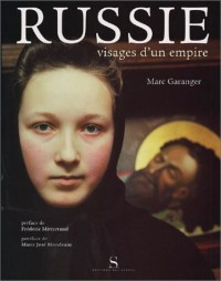 Russie. Visages d'un empire