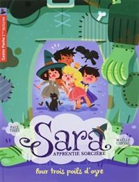 Sara apprentie sorcière, Tome 7 : Pour trois poils d'ogre
