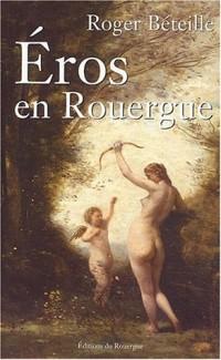 Éros en Rouergue