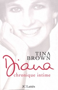 Diana : Chronique intime