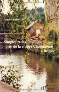 Simples Recits Pres de la Riviere Charentonne a Broglie