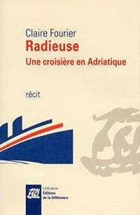 Radieuse - Une croisière en Adriatique
