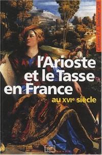 L'Arioste et le Tasse en France au XVIe siècle