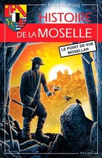 Histoire de la Moselle : Le point de vue mosellan