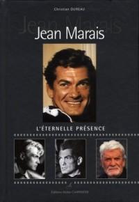 Jean Marais : L'éternelle présence