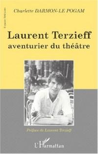 Laurent terzieff aventurier du theatre