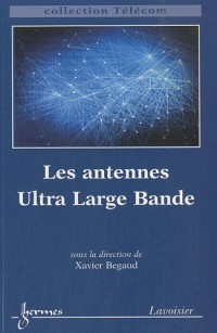 Les antennes Ultra Large Bande