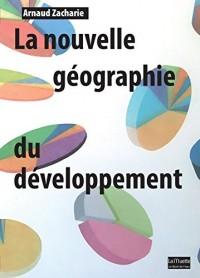 La nouvelle géographie du développement