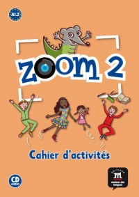 Zoom 2 Cahier Activites Fle+CD
