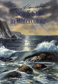 Terry Harrison's Sea & Sky in Watercolour