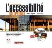L'accessibilité en pratique : De la règle... à l'usage (1Cédérom)