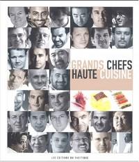 Grands chefs, haute cuisine