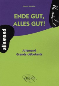 Endes Gut Alles Gut! Allemand Grands Debutants