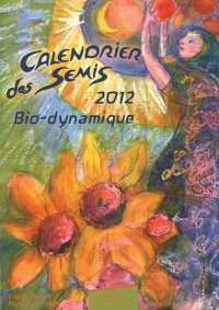 Calendrier des Semis 2012 - Bio-Dynamique