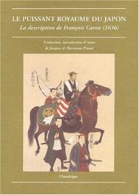 Le puissant royaume du Japon : La description de François Caron (1636)