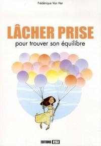 Lacher Prise (le) - Nouvelle Edition