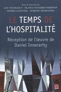 Le temps de l'hospitalité : Réception de l'oeuvre de Innerarity