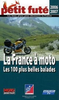 La France à moto : Les 100 plus belles balades