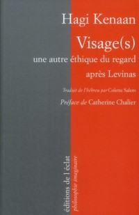 Visage(S) - une Autre Ethique du Regard Après Levinas