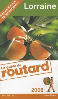 Guide du Routard Lorraine 2008