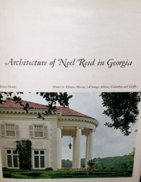 Architecture of Neel Reid in Georgia