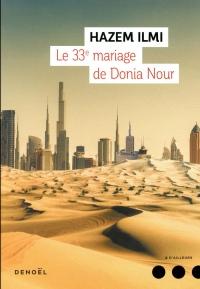 Le 33ᵉ mariage de Donia Nour