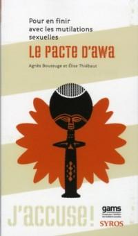 Le pacte d'Awa : Pour en finir avec les mutilations sexuelles