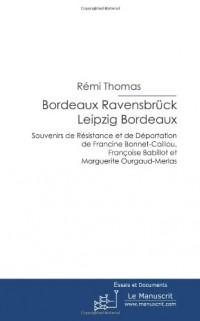 Bordeaux-Ravensbruck-Leipzig
