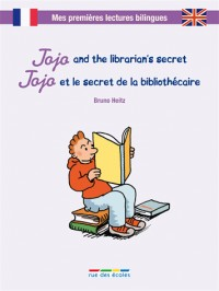 Jojo and the librarian's secret : Jojo et le secret de la bibliothécaire