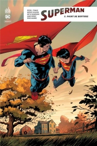Superman Rebirth, Tome 5 : Point de rupture