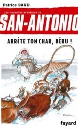 San-Antonio T16 Arrête ton char, Béru ! [Poche]