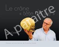Le crâne, tête de vie