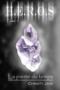 HEROS, Tome 1 : La pierre du temps