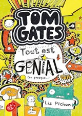 Tom Gates - Tome 3: Tout est génial (ou presque) [Poche]