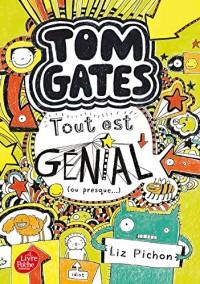 Tom Gates - Tome 3: Tout est génial (ou presque)