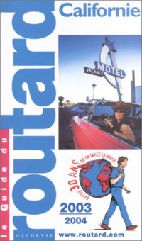Guide du Routard : Californie 2003/2004