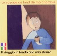 Voyage au Fond de Ma Chambre (le) Fr/Ital