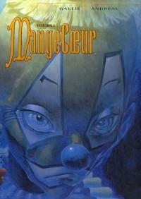 MangeCoeur : Intégrale