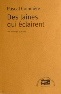Des laines qui éclairent : Une anthologie, 1978-2009